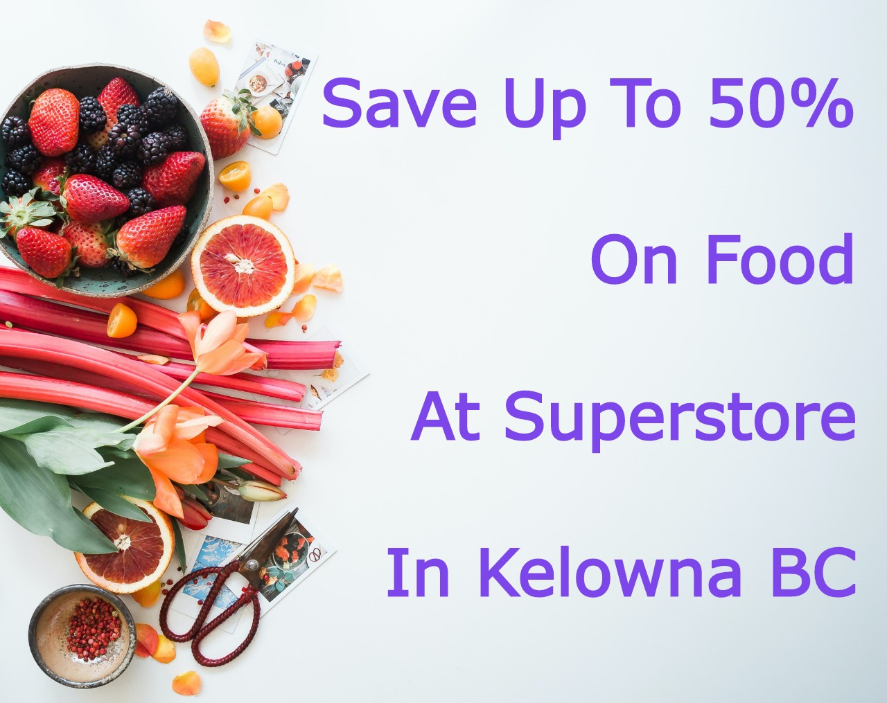Save Money At Superstore Kelowna